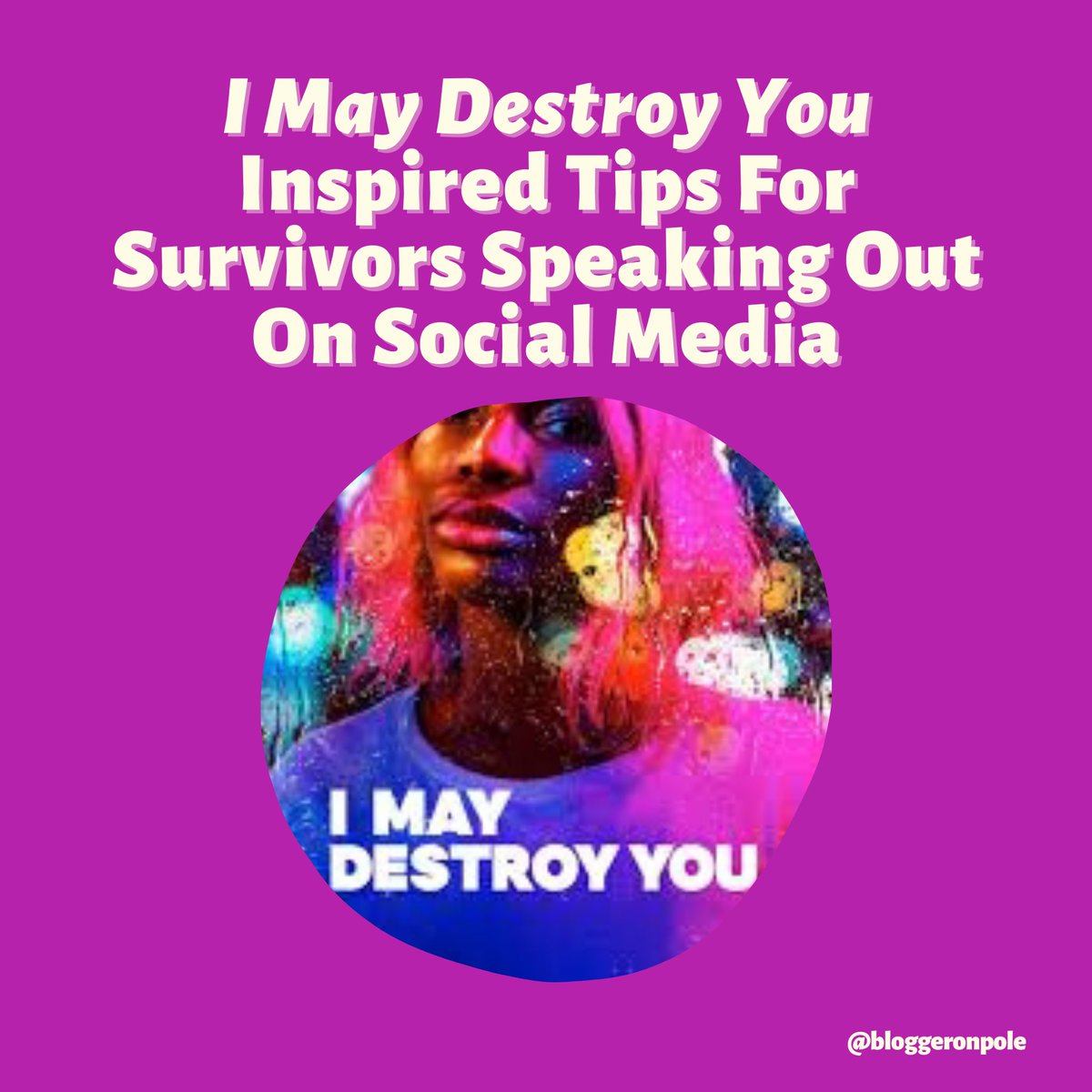 .@MichaelaCoel's #IMayDestroyYou offers so many important talking points, but in this post I wanna focus on 1 of them: how can survivors navigate sharing their story on #socialmedia? 1/ https://bloggeronpole.com/2020/07/i-may-destroy-you-inspired-tips-for-survivors-speaking-out-on-social-media/…pic.twitter.com/m8XB5Coke8