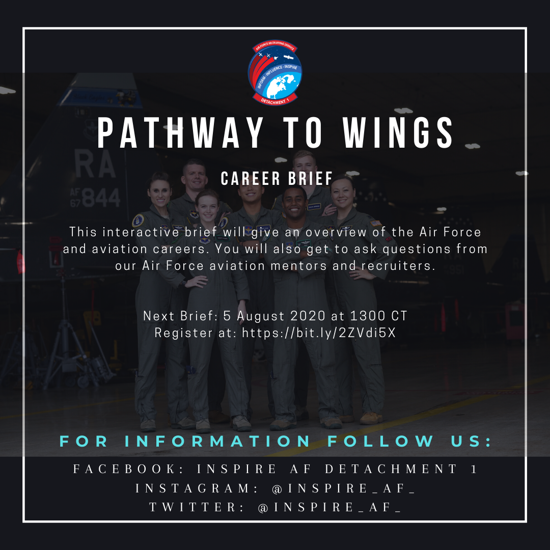 Missed our first Pathway to Wings brief? Dont worry, we will be having another one! ✈️ The next event will be on 5 Aug 2020. Sign up at: bit.ly/2ZVdi5X #InspireAF #AimHigh #USAF #Wings @USAFRecruiting @usafrotc @AETCommand @usairforce @CivilAirPatrol @HQAFJROTC