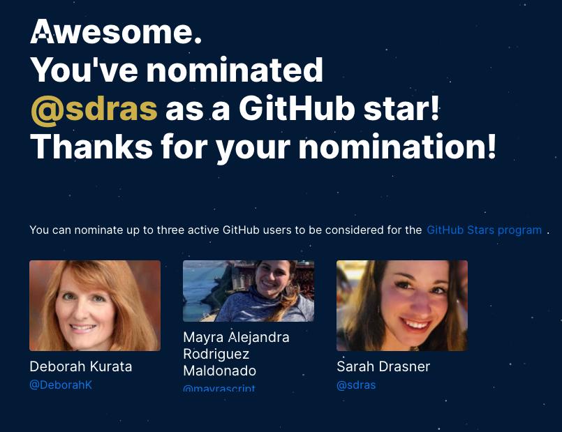 Go nominate your favorite women in Tech that contribute to the dev community :)  @mayrascript @DeborahKurata @sarah_edo   #github @github #WomenInTech #womenWhoCode #ChangeTheRatio   https://stars.github.com/nominate/pic.twitter.com/uFel30iyay