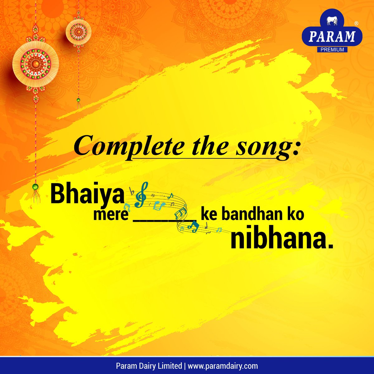 In this Raksha Bandhan #Contest, we are trying to keep our followers #entertained and #engaged with a small #Activity. #Complete the famous #song and #comment your answer. #paramdairyindia #ContestAlert #rakshabandhan #gifts #foodindustry #siblings #care #HealthyEating #gamepic.twitter.com/tPA9Ud1ED4