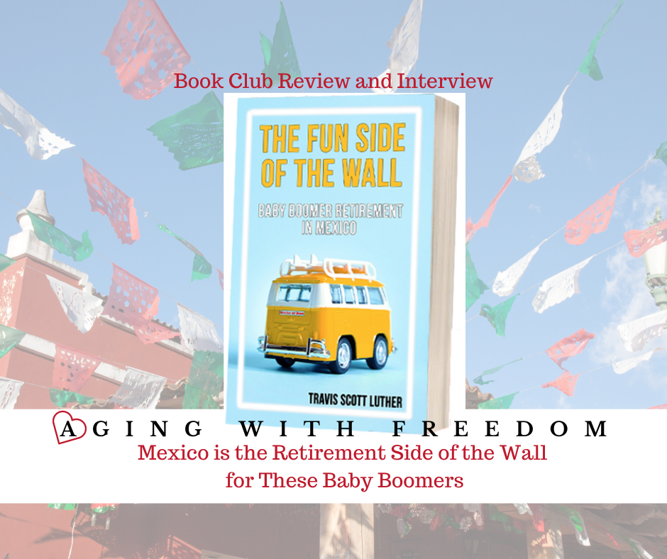 Mexico is the Retirement Side of the Wall for these American early-retirees. Aging With Freedom reviews author Travis Luther's book, The Fun Side of the Wall, Baby Boomer Retirement in Mexico. Why? Bottom line. It's not financial necessity but choice. https://agingwithfreedom.com/2020/07/14/mexico-is-the-retirement-side-of-the-wall/ …pic.twitter.com/7Kuz2yZeeB