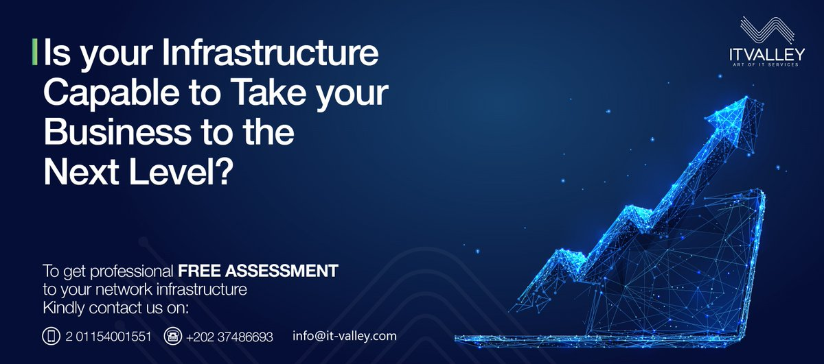Get professional assessment for more information contact us on info@it-valley.com or call on +201154001551 / +202 37486693 #ITValley #infrastructure #network pic.twitter.com/shhfELkAkI