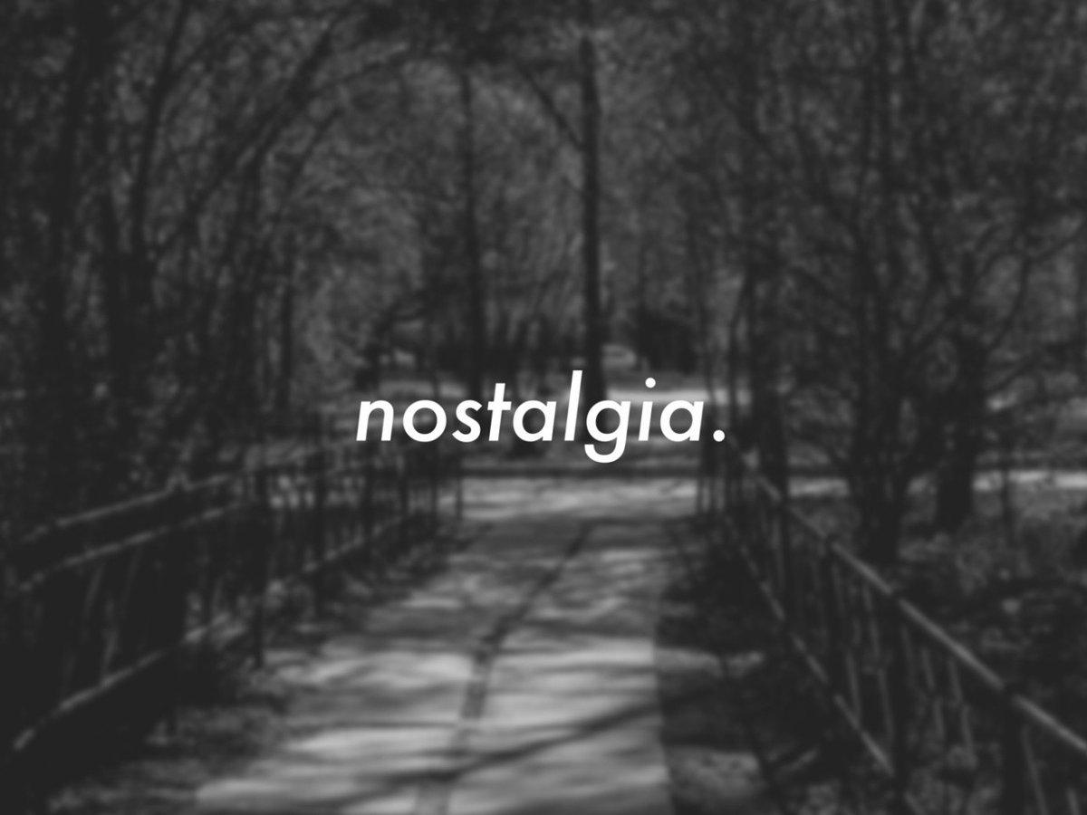 #laNostalgia