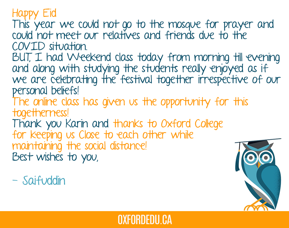 We appreciate and celebrate all cultures and diversities at #OxfordCollege.   A couple weeks ago, our Scarborough PMT instructor Saifuddin celebrated Eid with some of his students. Here's a message from him pic.twitter.com/WL29kOepD7