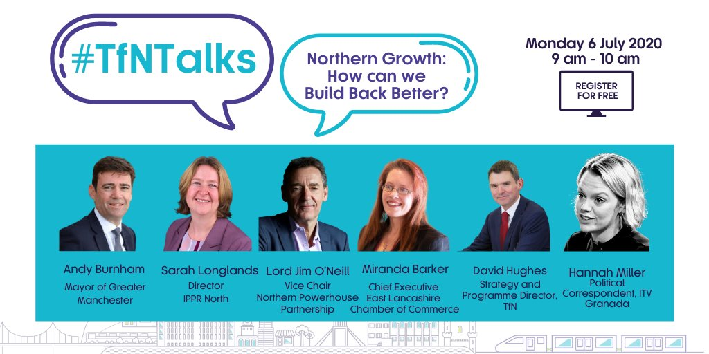 🌐Dont miss out on our next #TfNTalks webinar. 📈Northern Growth   How can we #BuildBackBetter? 💻Join our expert panel of political, business and industry leaders for this important discussion. 🕘Monday July, 6   9-10 am 📝Register for FREE: transportforthenorth.com/blogs/tfntalks…