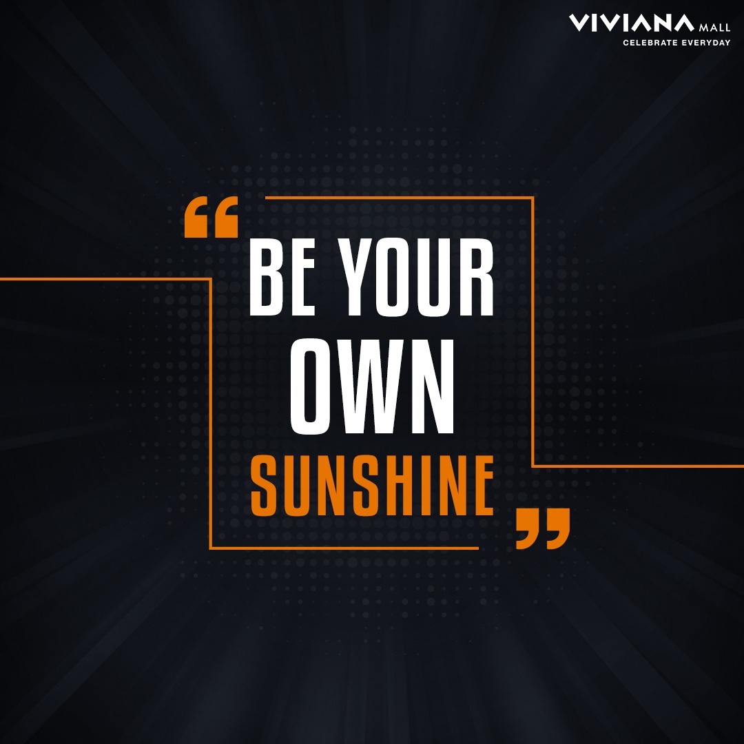 Some days can be gloomy but you still light up them with your positivity and the will to never give up. So keep up your spirit and keep ongoing. #InspirationalQuote #VivianaMall #VivianaCares https://t.co/Dq19j8ygdC