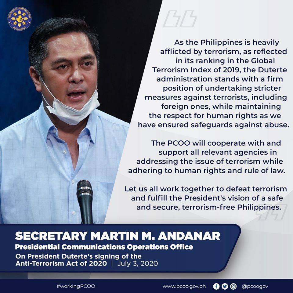 READ: Statement of PCOO @SecAndanar on President Duterte's signing of the Anti-Terrorism Act of 2020  The PCOO will cooperate with and support all relevant agencies in addressing the issue of terrorism while adhering to human rights and rule of law. https://t.co/gfRkjxDiCP