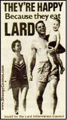 They're happy because they eat lard. <br>http://pic.twitter.com/cLzUOxgkCY