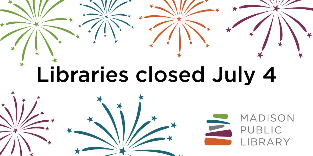 RT @madisonlibrary: All Madison Public Libraries will be closed Saturday, July 4. Curbside pickup, phone reference, returns and computing will not be available. You can check your record, place holds, or access online collections. bit.ly/2AoMulL