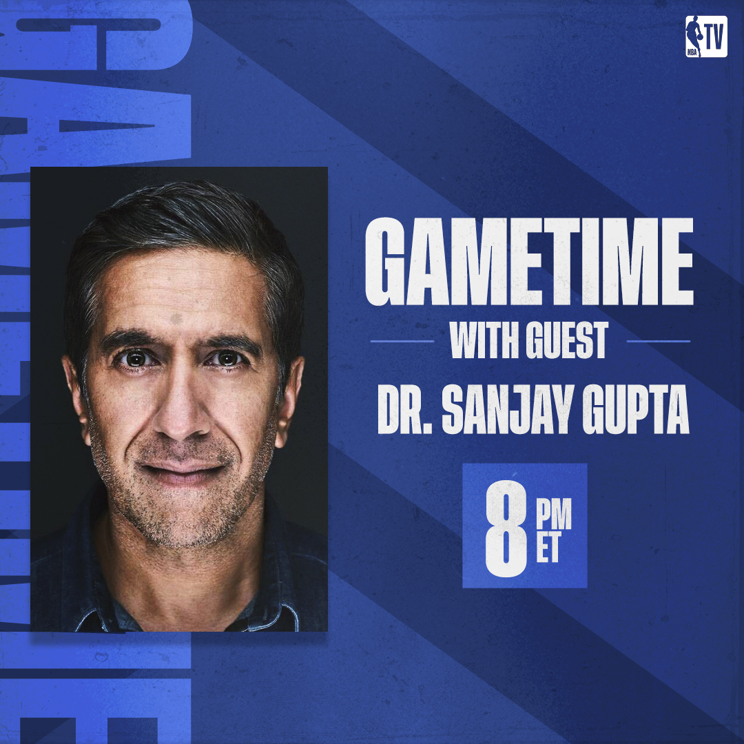 .@CNN Chief Medical Correspondent @drsanjaygupta joins #GameTime tonight!   Watch on NBA TV or in the NBA App! https://t.co/Ul5xjvHAws