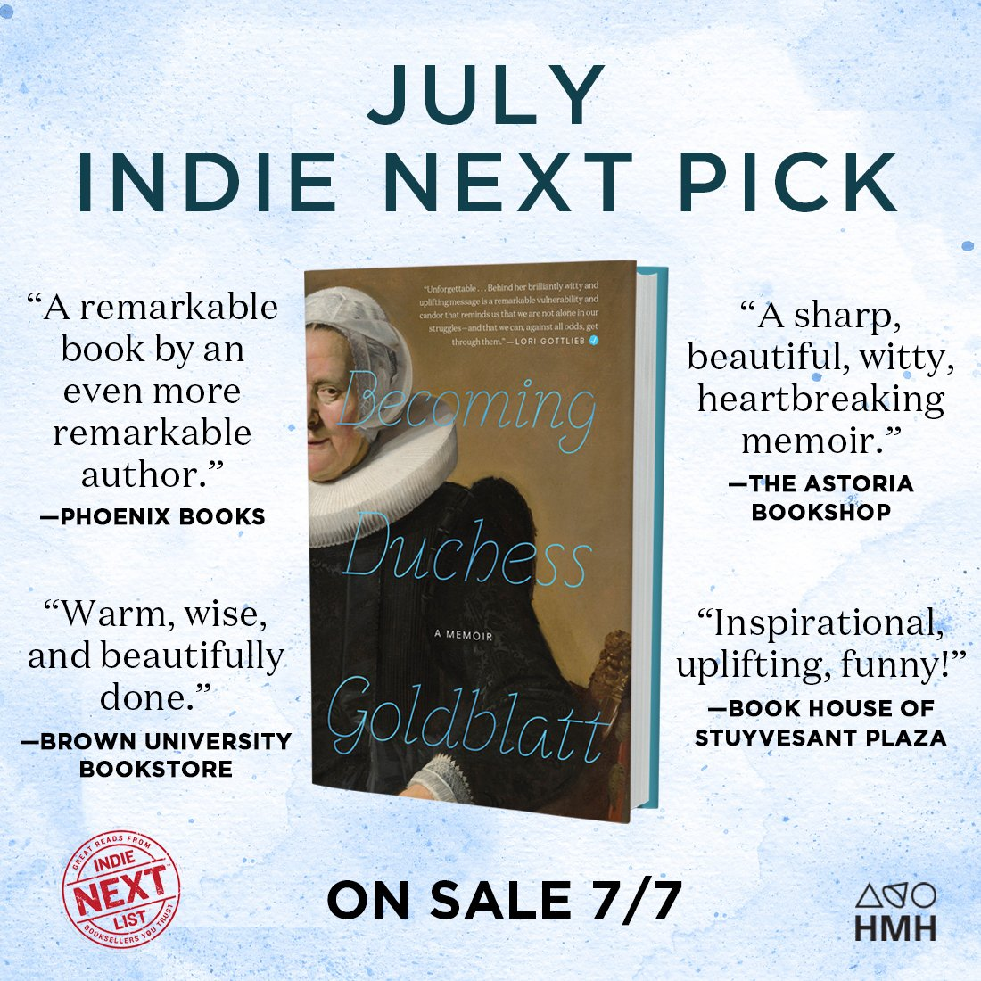BECOMING DUCHESS GOLDBLATT is an Indie Next Pick for July!! Booksellers are raving—and we know you'll love it too! Tuesday cannot come soon enough, are we right or are we right? 😊❤️ @duchessgoldblat