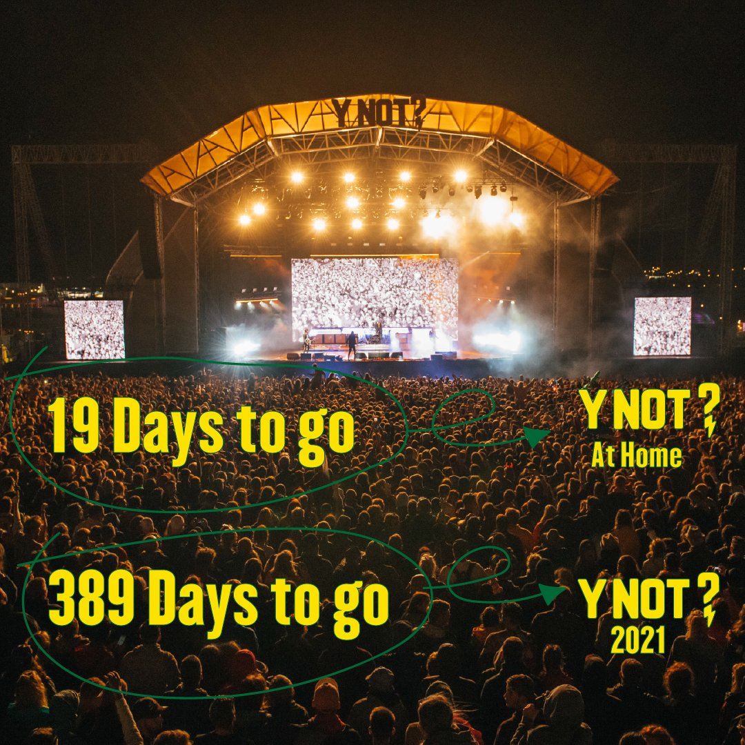19 days till Y Not at home and don't worry Y Not 2021 is only 389 days away! 😃😎 https://t.co/BSxLGTsLPC