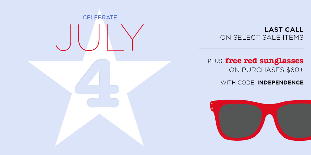 Celebrate the 4th in style!  Shop last call sale items and receive a pair of free sunglasses on orders $60+ https://bit.ly/2AwIlwipic.twitter.com/oxjLFHFDvI
