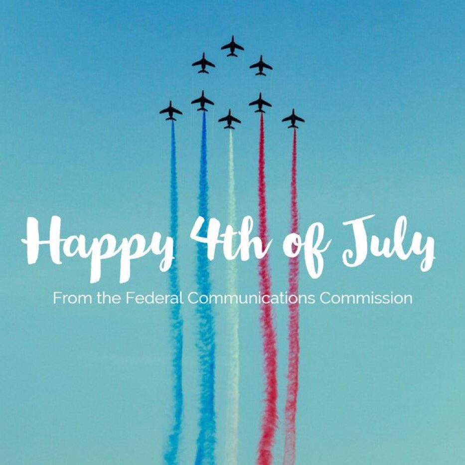 Wishing everyone a safe and happy 4th of July! #IndependenceDay #FCCGov https://t.co/hnKZaCxQ3f