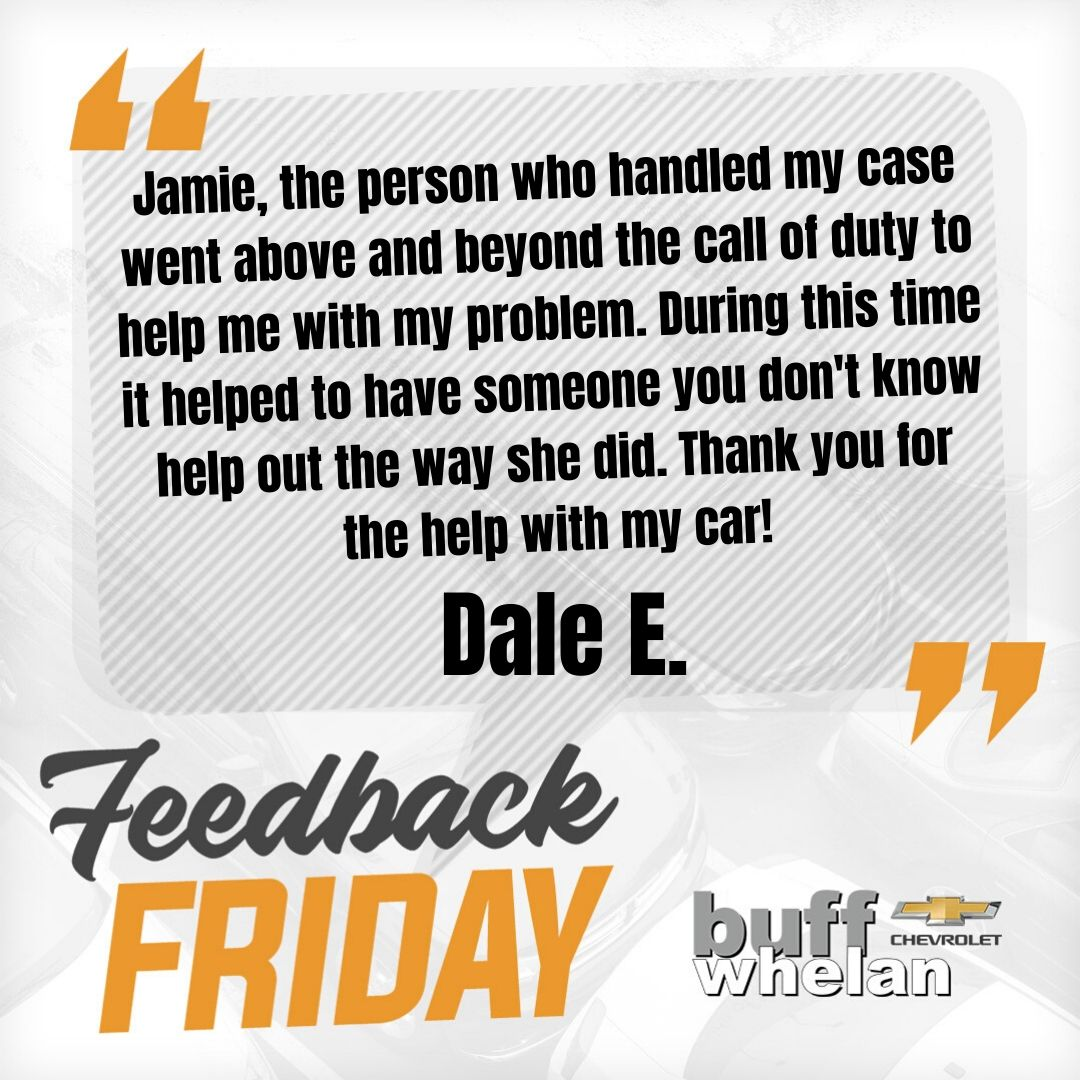 That's so nice to hear, Dale! We're happy Jamie could help you out!  Want to share your Buff Whelan Chevrolet experience? You can do it here: https://t.co/MmYQvw5Ae1 #FeedbackFriday https://t.co/JfRdSQ1Kso