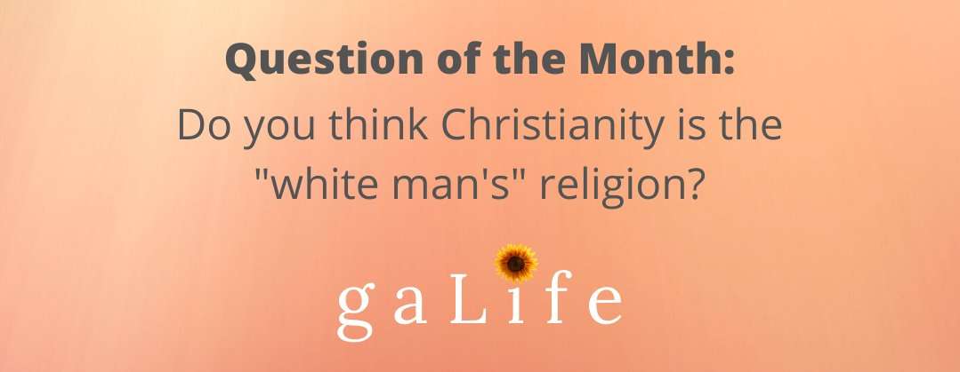 Each month gaLife will ask a question that may be on your mind. About a week later we will respond to what we hear on our YouTube channel. This is Month #1. We want to hear from you! #gaLifeonline #womenofcolor #latina #blackgirlmagic #asianwomen #seekjesuspic.twitter.com/gHjwHYHHla