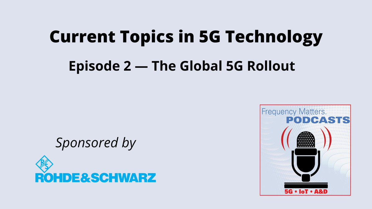 Weekend listening: the second episode of our three-part podcast with Andreas Roessler, technology manager at Rohde & Schwarz, who is joined by wireless analyst Earl Lum. They discuss the global rollout of sub-6 GHz and mmWave #5G and test challenges. https://t.co/qXgZGfQANQ https://t.co/urHfHSTxUx