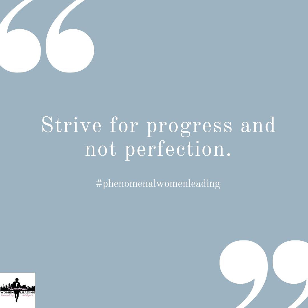 Continue to work towards progress!! Don't let trying to be perfect to get in your way.  #keeppushing #phenomenalwomenleading #womenwholead #womenempowerment #phenomenalwomen #women #lead #phenomenalwoman #womeninleadership #womenleaders #womenleader #empoweredwomenempowerwomentpic.twitter.com/c9Tx0dNH7o