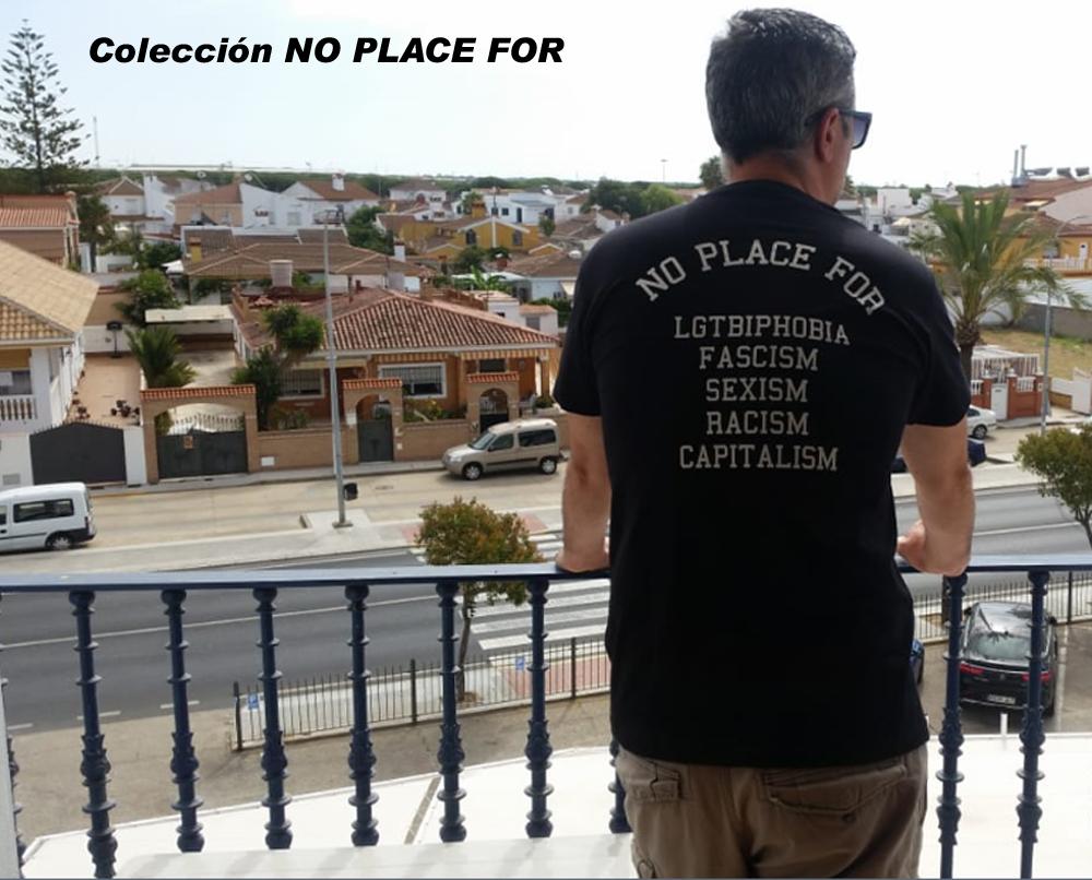 Colección NO PLACE FOR #NoLGTBIPHOBIA #NoFASCISM #NoSEXISM #NoRACISM #NoCAPITALISM #cymclasicosymacarras #andalucia #ropadecalle #streetwear #antifapic.twitter.com/EL9PPaevTb