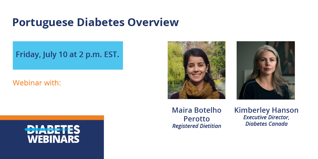 RT @diabetescanada: Join us on Friday, July 10 at 2 p.m. EST to watch a new Diabetes webinar: 'Diabetes Overview'.   Register here: https://t.co/nZcJsGh3Fh  Available in English and Portuguese    #WebinarSeries #Diabetes https://t.co/s2FLwDU8Cf