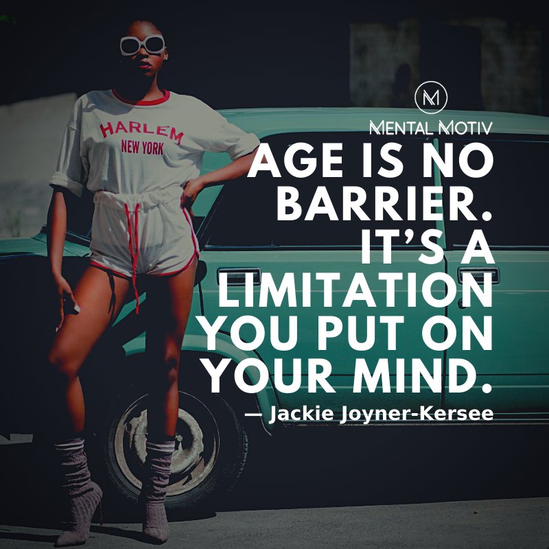 """Age is no barrier. It's a limitation you put on your mind."" ―Jackie Joyner-Kersee  Follow @MentalMotiv for #MotivationalQuotes  #mentalmotiv #inspirationalquotes #lifequotes #quoteoftheday #quote #qotd #successtips #successquotes #mindsetmatters #motivation101 #inspiringthoughtspic.twitter.com/lSKlVwVxfd"