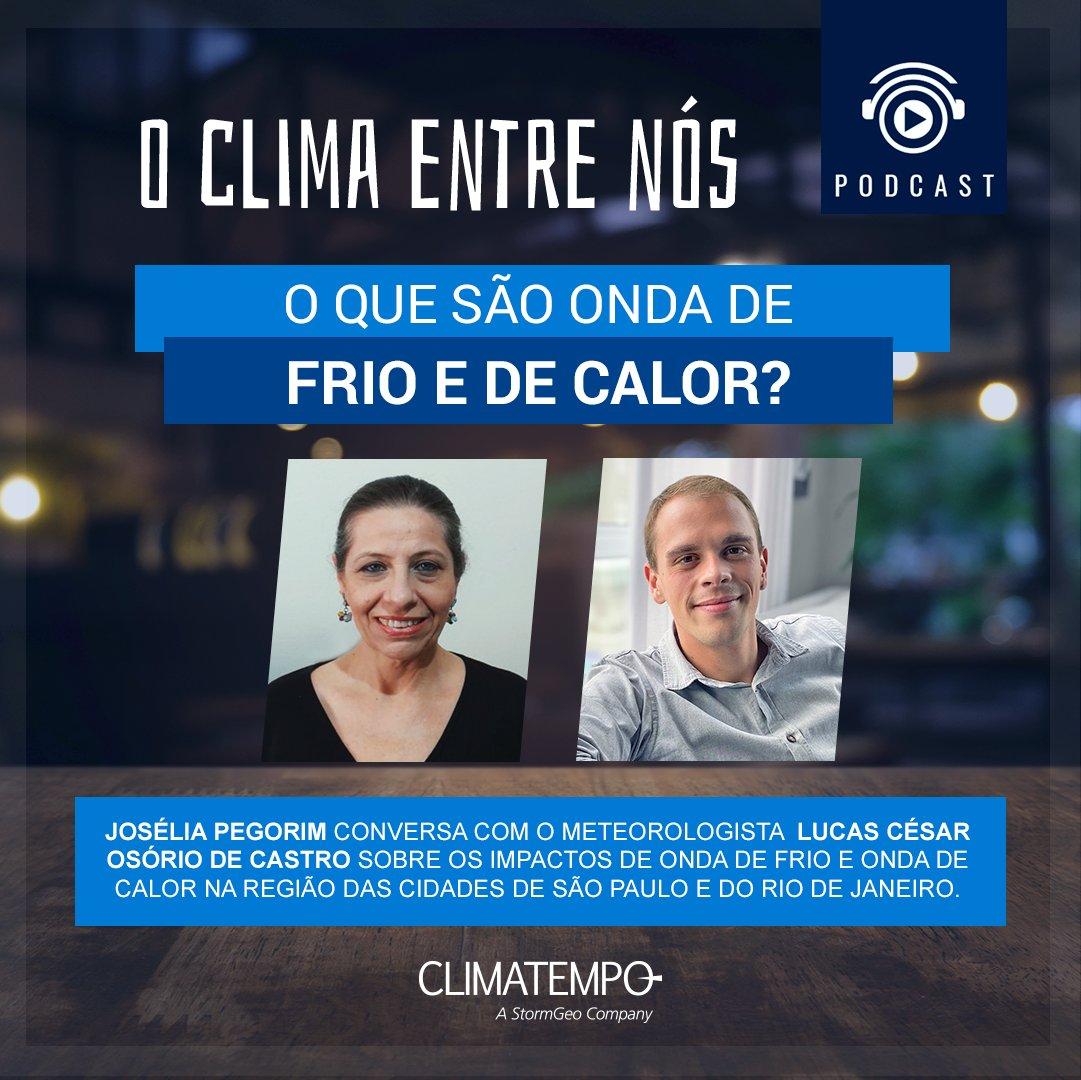 ⛅No episódio de semana de O Clima entre nós  Josélia Pegorim conversa com o meteorologista  Lucas César Osório de Castro sobre os impactos de onda de #frio e #calor na região das cidades de São Paulo e do Rio de Janeiro.  Confira no link: https://t.co/6xOPcFcrQ0 🎧  #podcast https://t.co/4v6lguL9O2