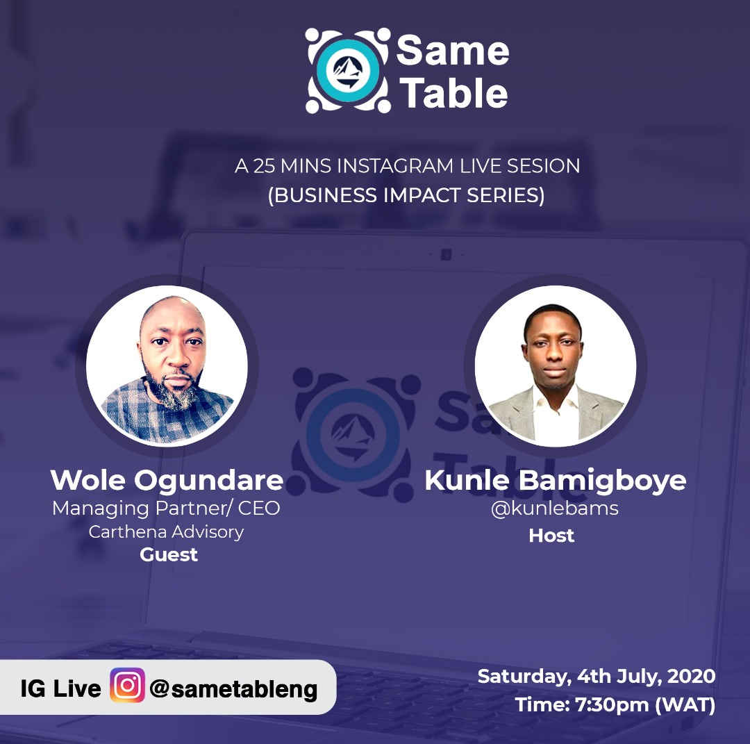 @WoleOgundare Managing Partner/CEO @C_Advisory, a financial and management consultancy in  Lagos, Nigeria is on SameTable #Instagram live #Business Impact Series tomorrow, Saturday 4th by 7:30 PM WAT.  We would be discussing:  Management consulting Business optimization pic.twitter.com/5Z9RUMx2YM