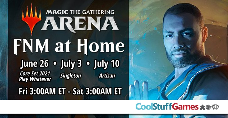 Today we play Singleton format for #FNM @ Home! Play in the event today and PM us a screenshot of completion & we will send you a code for a promo pack to redeem in game!  *While supplies last, 1 code redeemable per account. #MTGM21 #SaferAtHome<br>http://pic.twitter.com/xJ9sXbmjhW – à Cool Stuff Games