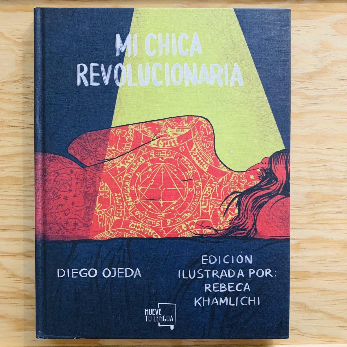 Mi chica revolucionaria ilustrado  @diegoojeda85 @RebecaKhamlichi   México 🇲🇽 ya disponible: https://t.co/1fcqirQKcm  Envíos a todo el país. Paga en Oxxo, PayPal o tarjeta. https://t.co/lIpiKQ7vx8