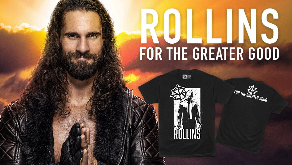 WWEShop Exclusive! @WWERollins new tee #ForTheGreaterGood available now at #WWEShop! #WWE   https://t.co/4MHyIZbuDW https://t.co/8P2gSamK0L