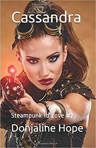 #Book 📖 Awesome of the Day ⭐ ➡️ 'Cassandra' (Book 2) #Steampunk ⚙️ #Romance ❤️ #Novel #Kindle Edition By @DonjalineHope #SamaBooks️ 📚 ➡️ View More #SamaCollection 👉 https://t.co/Kugls40kPu