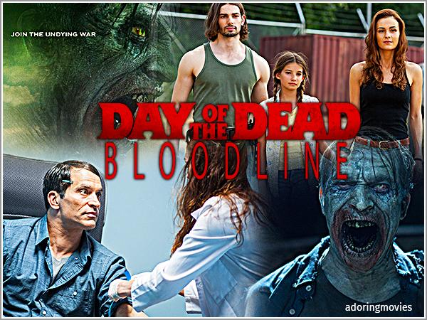 MoviesSéries: Day Of The Dead: Bloodline https://adoringmovies.blogspot.com/2020/07/day-of-dead-bloodline.html?spref=tw…pic.twitter.com/0MViirsFGx