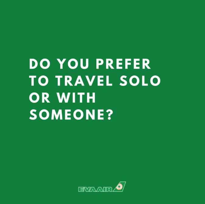 Do you prefer to travel solo or with someone? Share why below! ✈️ 🌎   #evaair #evaairways #flyevaair #iFlyEVA #TravelwithEVA https://t.co/AFjiJDOG2o