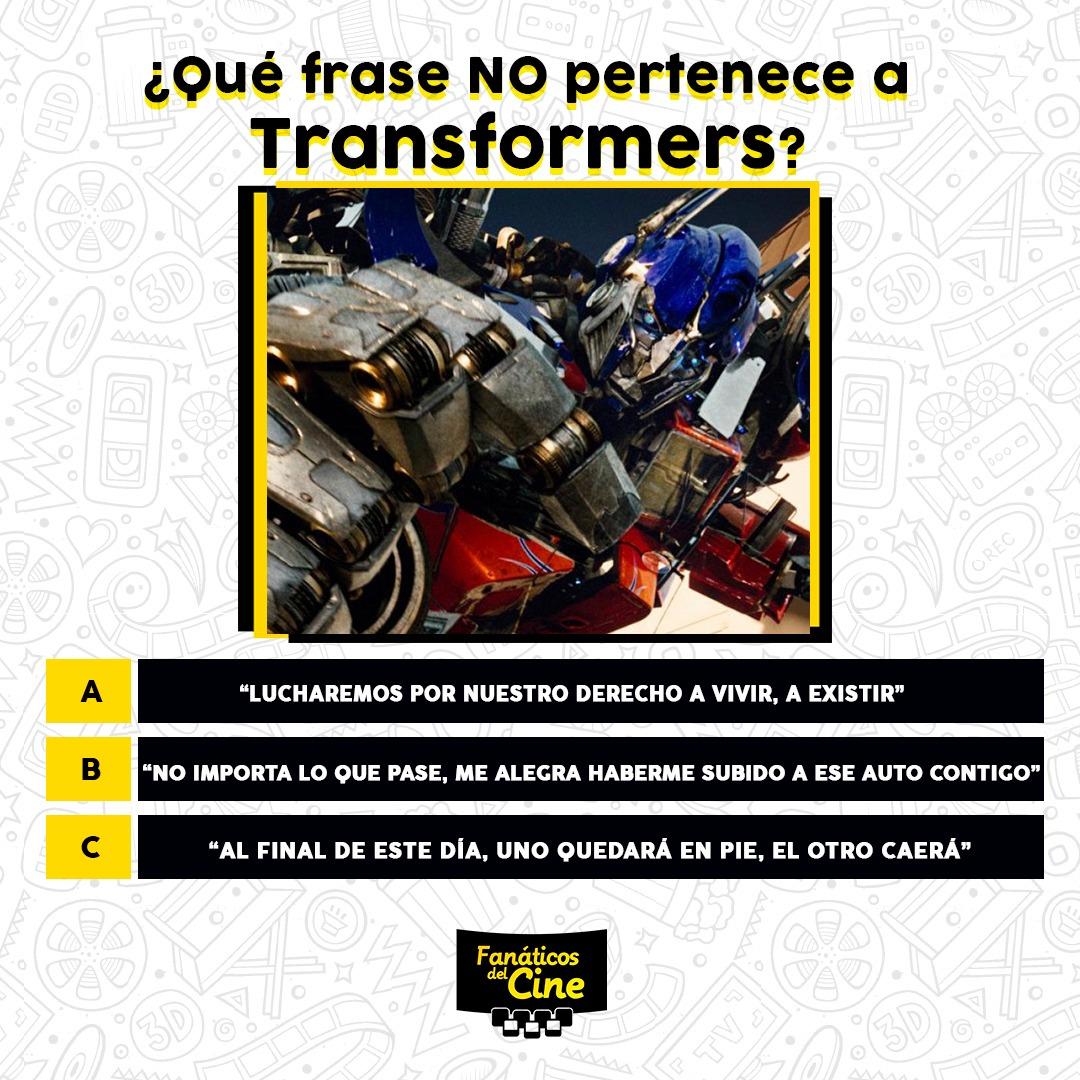 #LaFrase Cuéntanos en los comentarios si puedes reconocer qué frase NO pertenece a la saga de #Transformers. https://t.co/Q1F8QxDb9K