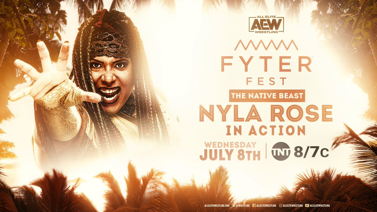 Your former #AEW Womens World Champion @NylaRoseBeast will be in action on night two of #FyterFest! Watch night two of #FyterFest for FREE on Wednesday, July 8th, at 8e7c on @TNTDrama.