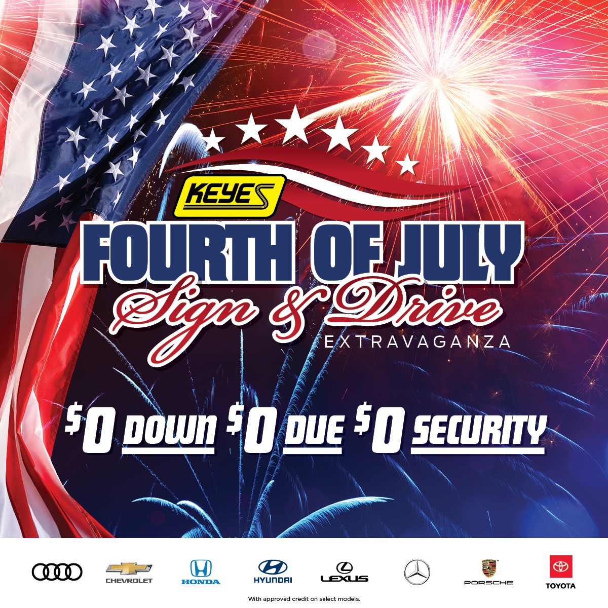 Ready for a new ride?  Check out @keyescars 4th of July Sign & Drive Extravaganza. Keyes is Everywhere with 12 Locations! $0 DOWN! $0 DUE! $0 SECURITY! Visit https://t.co/TSd0eSyeRY #ad https://t.co/2Uz7ylXiBf