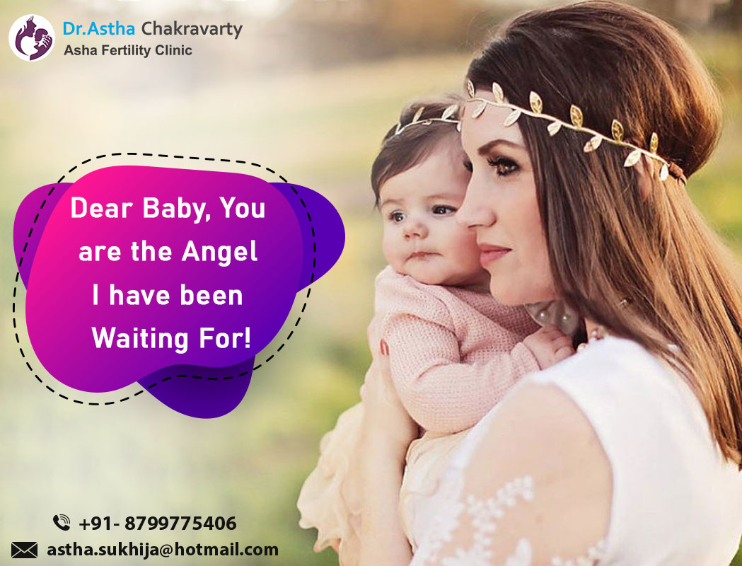 Dear baby, you are the angel I have been waiting for! Call us: 8799775406 #AshaFertilityClinic #IVF #lockdownextension #Covid_19 #unlock2 #indiafightscovid #coronaharegahindustanjitega #Baby #Mother #Branding #Parenthood #DigitalBrand #DrAsthaChkaravarty #Gynaecologist
