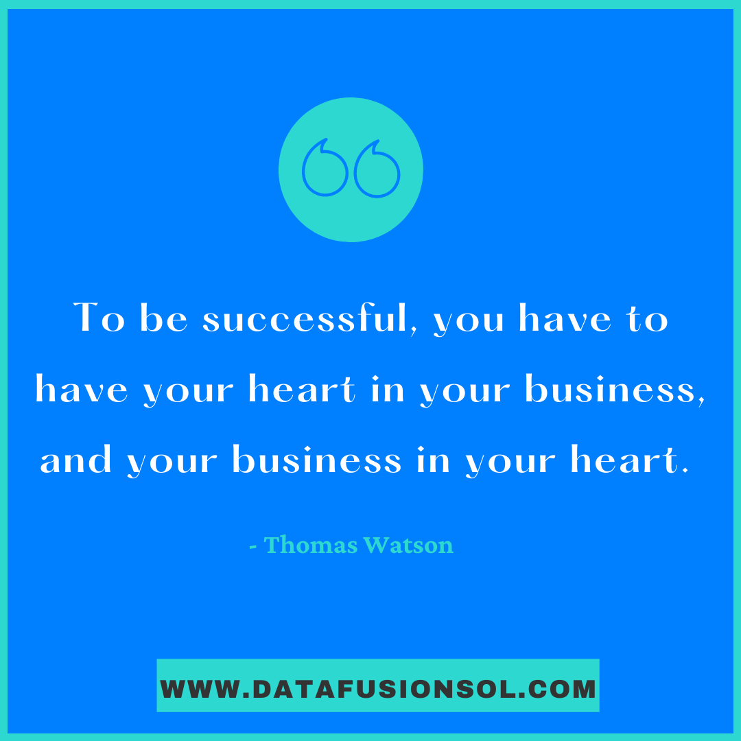 'To be successful, yougot to have your heart in your business, and your business in your heart'- You are your business, how it works should explain your personality.#DataFusionSol #b2b #heart #mybusiness #businessowner #businesslife #businessquotes http://www.datafusionsol.compic.twitter.com/KaTDpQ58tu