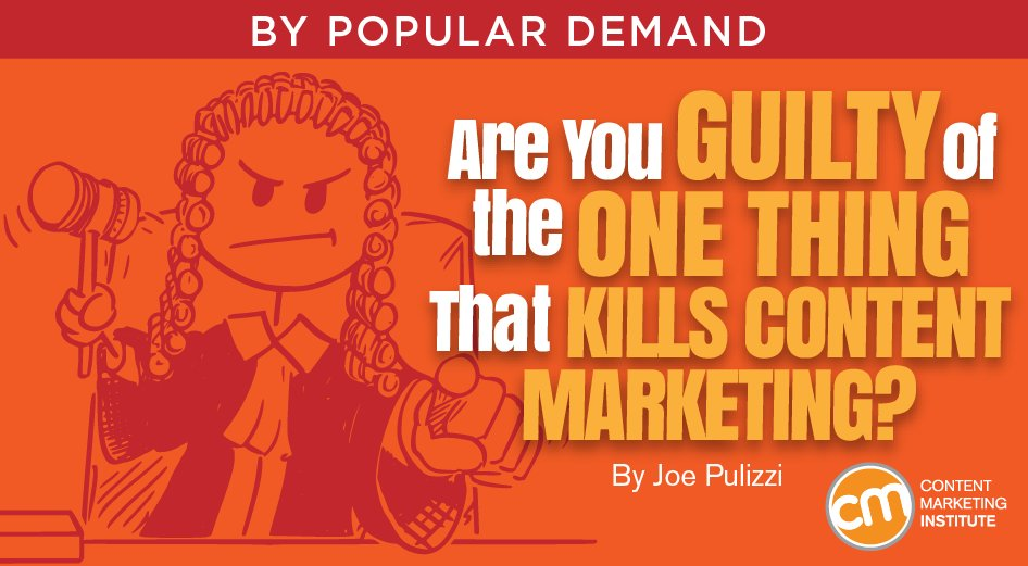 Explore the question 'Are You Guilty of the One Thing That Kills Content Marketing?' below via @JoePulizzi at @CMIContent   #ContentMarketing #DigitalMarketing https://t.co/1ak5vvkVA6 https://t.co/rG2aJbLQyw