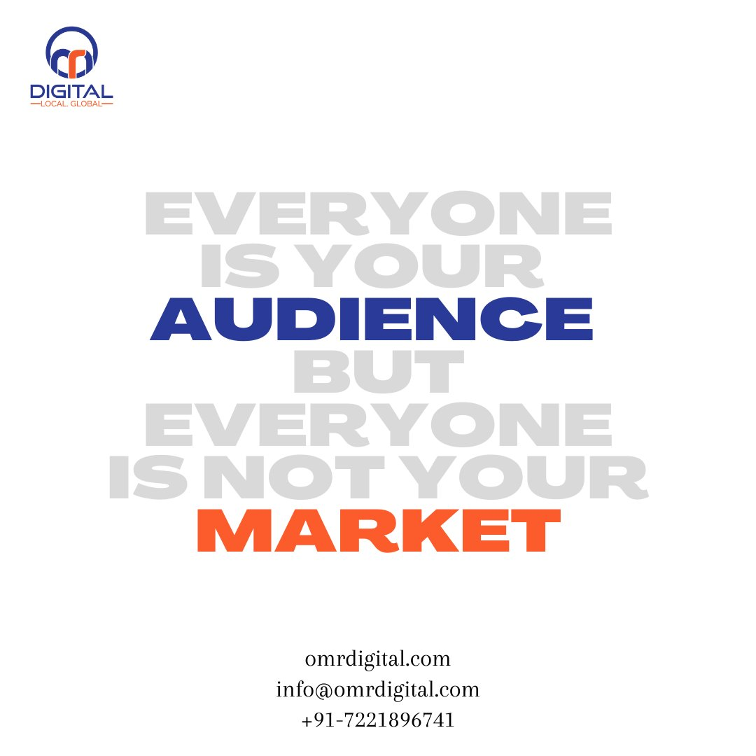 Everyone is your #audience but everyone is not your #market.  If want free Digital Marketing consultation feel free to Contact us- info@omrdigital.com +91-7221896741  #omrdigital #marketingdigital #digitalmarketing #Saturdaymotivation #business #onlinemarket #branding https://t.co/IuUQaecwM3