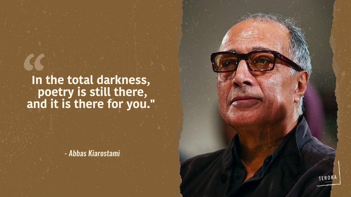 Abbas Kiarostami, selain adalah sineas kenamaan dari Iran, juga seorang penyair.  #abbaskiarostamiofficial #abbaskiarostami #quotes #quoteoftheday #quotestagram #quotesoftheday #quotesdaily #abbaskiarostamiquotepic.twitter.com/ctmzxMuqdF