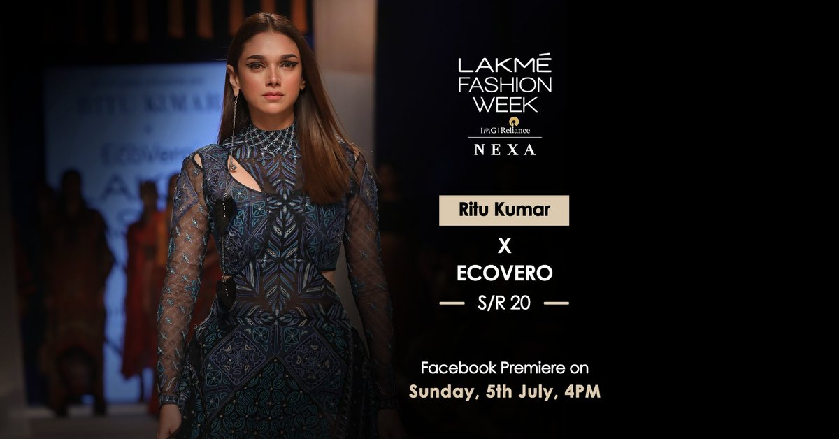 Catch the Facebook Premiere of Ritu Kumar x Ecovero, on 5th July at 4pm.  @RituKumarHQ #EcoveroIndia @aditiraohydari #LFW #LFWSR20 #5DaysOfFashion #20YearsOfLFW #lakmefashionweek https://t.co/ChioWZoolT