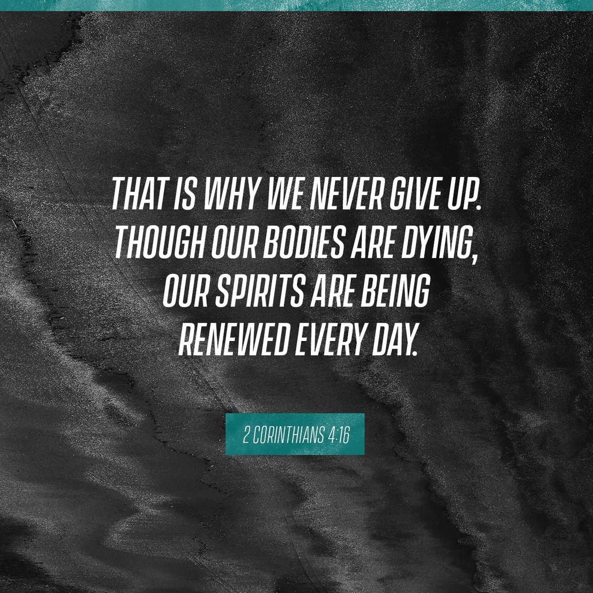 """""""Therefore we do not lose heart. Even though our outward man is perishing, yet the inward man is being renewed day by day."""" II Corinthians 4:16<br>http://pic.twitter.com/pSRYF5VVeb"""