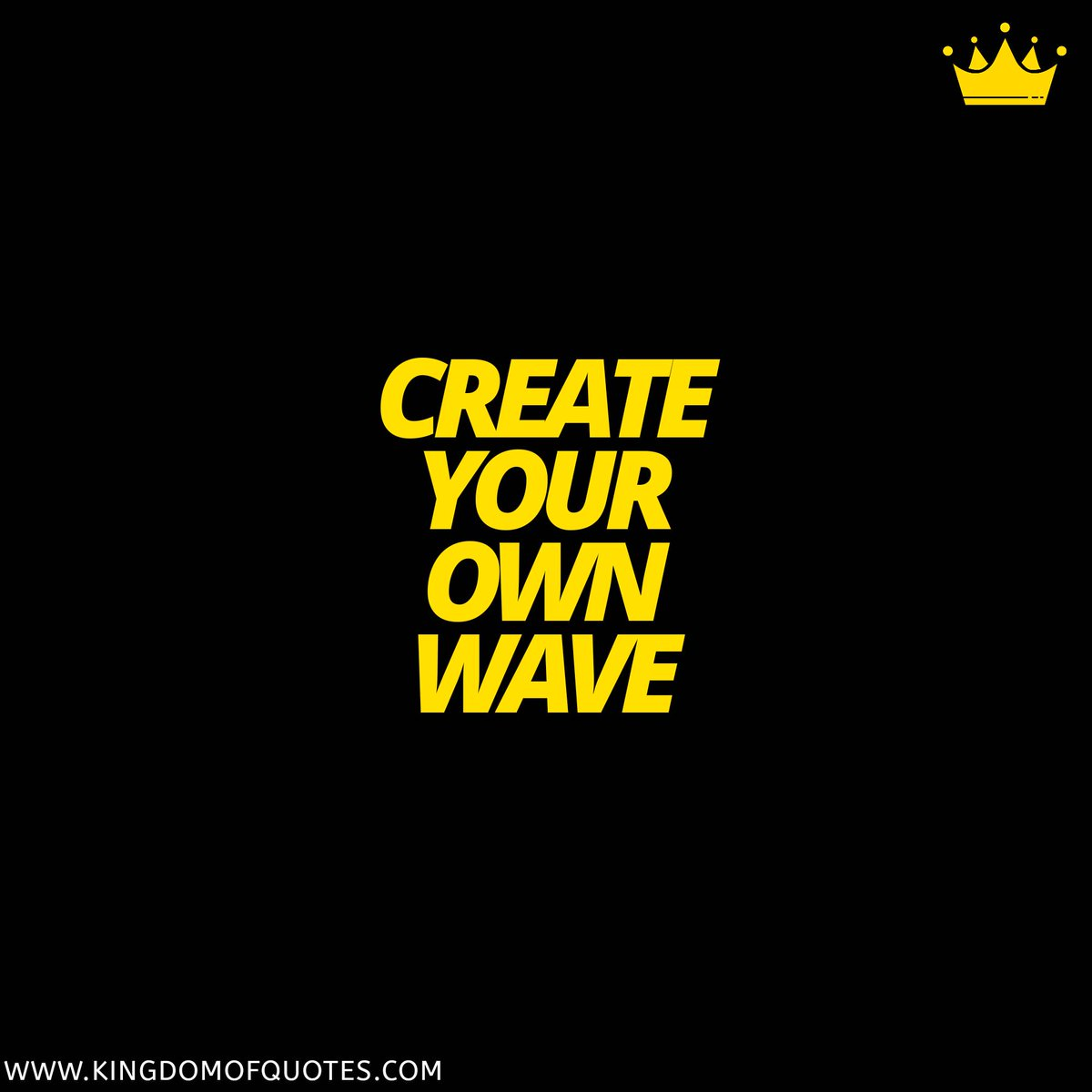 Create your own wave.  #MotivationalQuotes #Kingdomofquotes #QuoteOfTheDay #Quotes #quotestoliveby #lifequotes #inspirationalquotes #motivationalquotes #quotestagram #instaquotes #dailyquotespic.twitter.com/PyKTnDIbzG