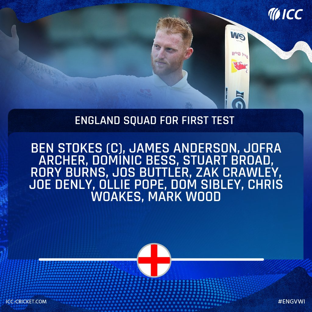 JUST IN: England have named a 13-man squad for the first Test against West Indies scheduled to start on 8 July at the Ageas Bowl.