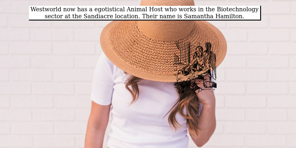 Westworld now has a dull Custodial Bot who works in the Paper & Forest Products sector at the Wadhurst location. Their name is Jocelyn Brown.
