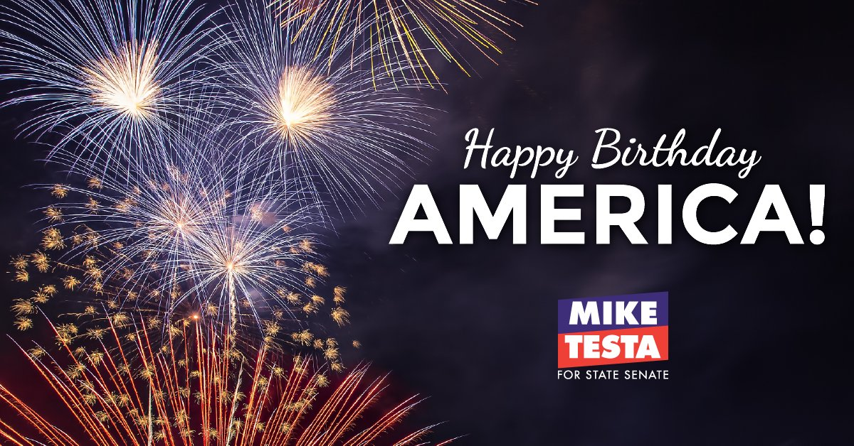 Mike Testa On Twitter Happy Independence Day As We Celebrate 244 Years Of American Independence From Great Britain I Encourage You To Take A Moment To Reflect On All That