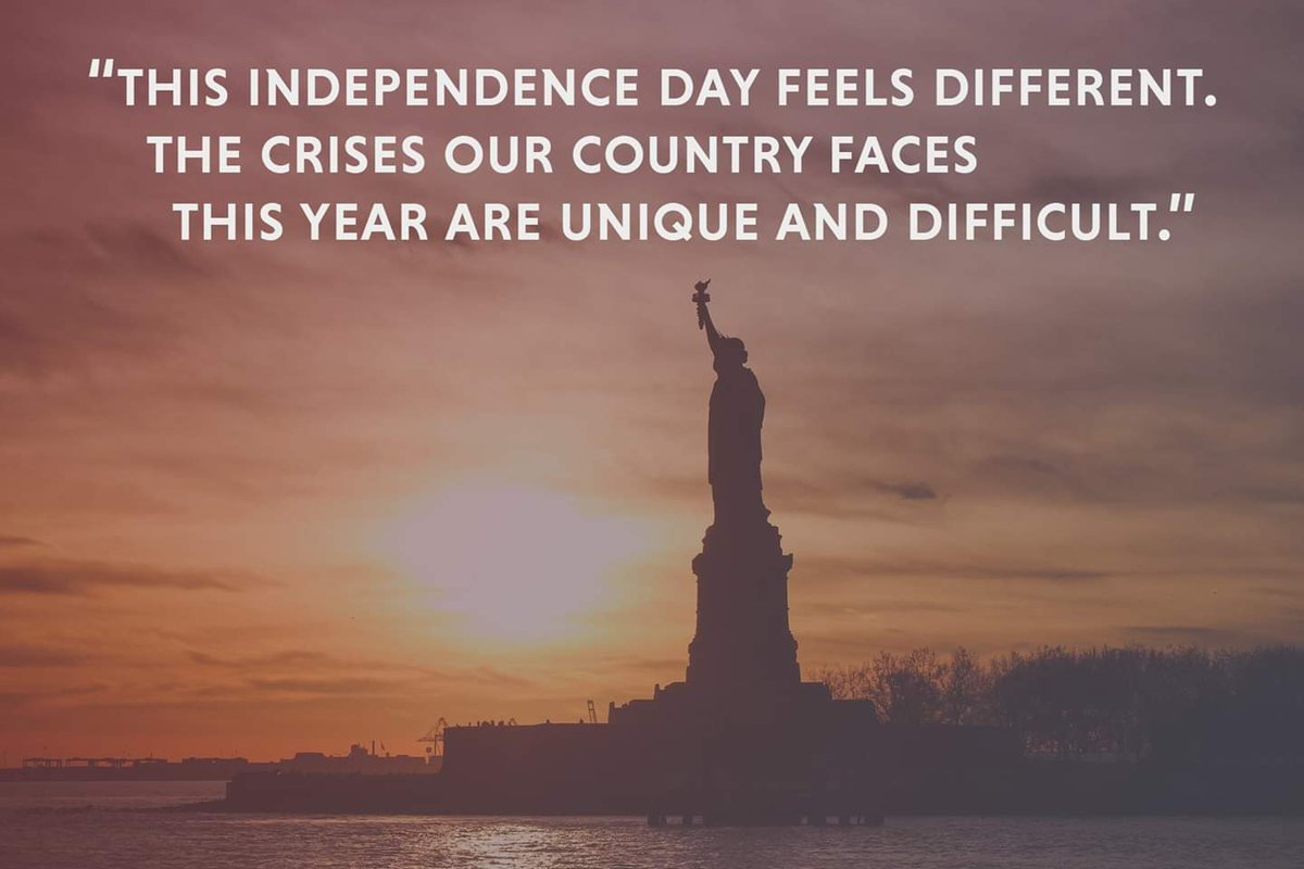 This #IndependenceDay feels different.  The crises our country faces this year are unique and difficult. 1/5 https://t.co/Xhaey3Mx30