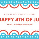 Image for the Tweet beginning: Happy #IndependenceDay from #LabelexpoAmericas!
