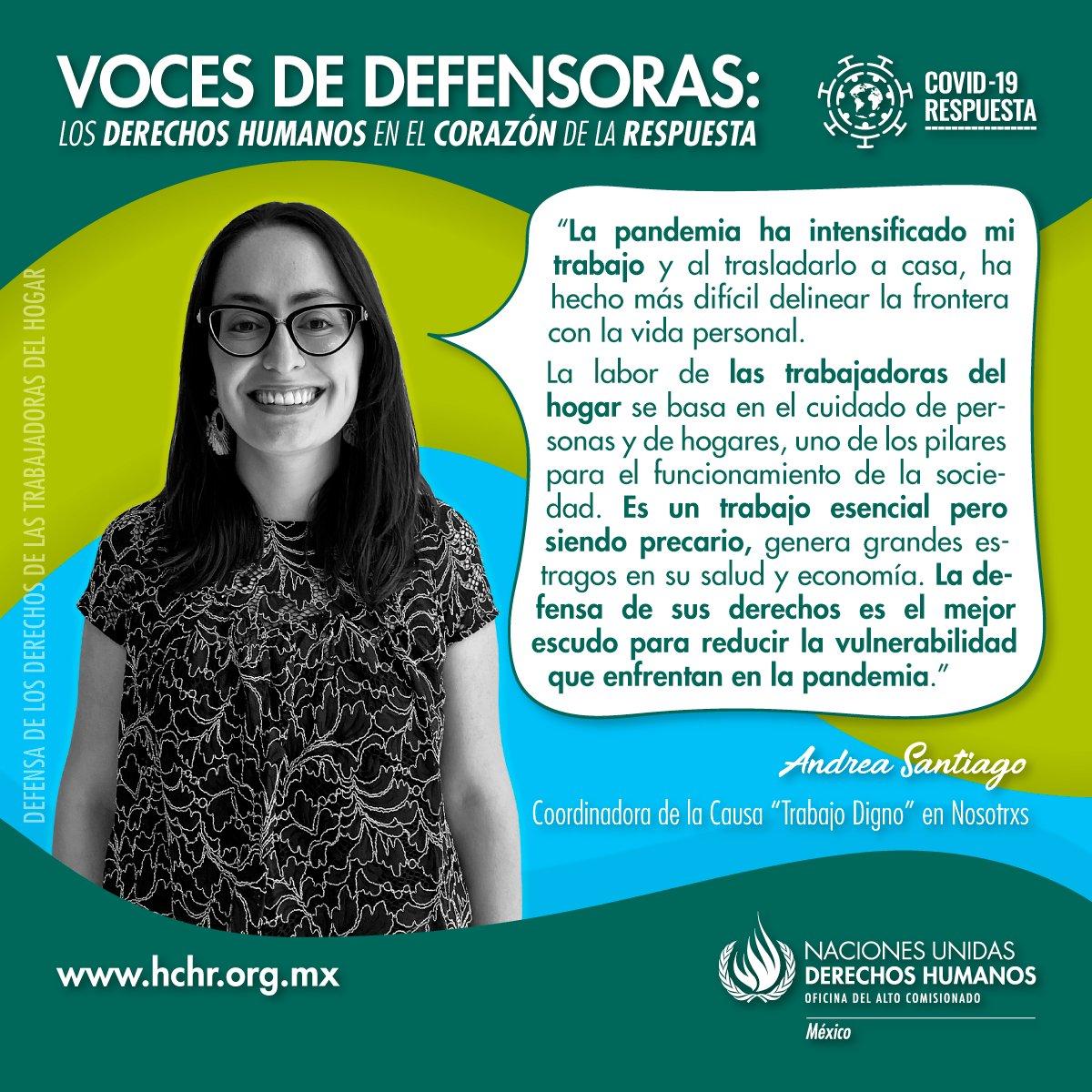 """Andrea Santiago es coordinadora de la causa """"Trabajo Digno"""" en @NosotrxsMX, ella hace escuchar su voz en pro de los derechos de las trabajadoras del hogar, cuya labor en esta pandemia ha sido esencial pero invisibilizada.   #VocesDeDefensoras #ONUMxCovid19 https://t.co/9AmTjyNecy"""